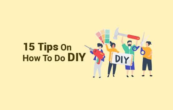 15 Tips for Doing DIY